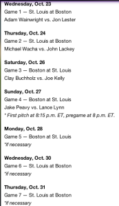 Red Sox schedule of wooping the St. Louis Cards.