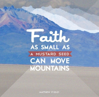 A little measure of faith is all it takes to make big things happen.